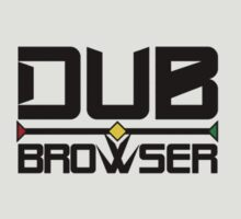 Dub Browser by TriPtiK