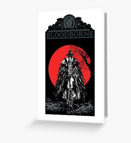Bloodborne  Greeting Card