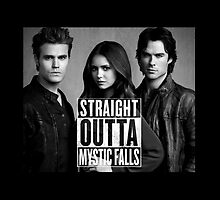 Straight Outta Mystic Falls - The Vampire Diaries by ManonTheSlayer