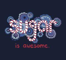 Sugar is Awesome Kids Tee