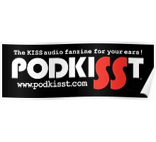 PodKISSt The audio fanzine for your ears Poster