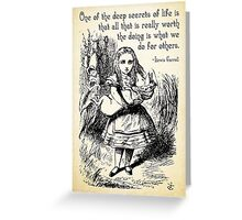 Alice in Wonderland Quote - Deep Secrets of Life - Lewis Carroll Quote - 0116 Greeting Card
