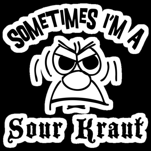 "German ""Sometimes I'm A Sour Kraut"" T-Shirt by HolidayT-Shirts"