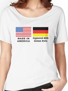 Made In America With German Parts Women's Relaxed Fit T-Shirt