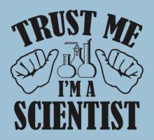 Trust Me I'm A Scientist T-Shirt