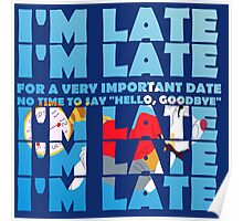 I'm late Poster