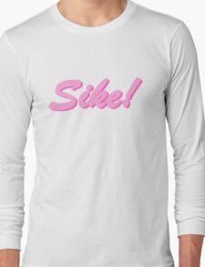 sike! barbie Long Sleeve T-Shirt