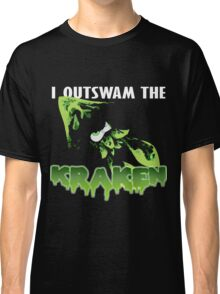 I Outswam the Kraken -Green Classic T-Shirt