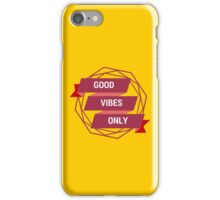 good vibes only yellow  (pls contact for customization of colours) iPhone Case/Skin
