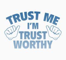Trust Me I'm Trustworthy T-Shirt