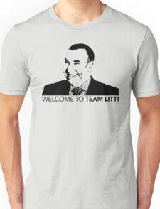 Suits Louis Litt Welcome To Team Litt Tshirt Unisex T-Shirt