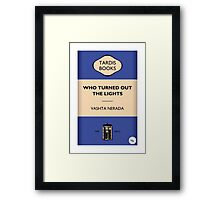 Who Turned Out The Lights Framed Print