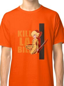Kill La Bill Classic T-Shirt
