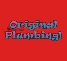 Original Plumbing by mancerbear