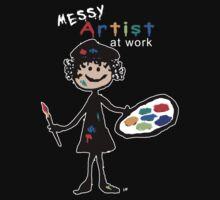 Messy Artist At Work (for dark clothing) T-Shirt