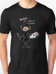 Messy Artist At Work (for dark clothing) Unisex T-Shirt