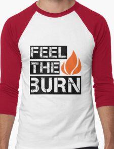 Feel The Burn Men's Baseball ¾ T-Shirt