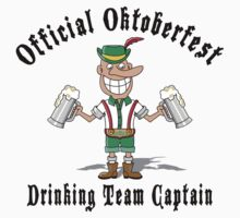 Official Oktoberfest Drinking Team Captain by HolidayT-Shirts