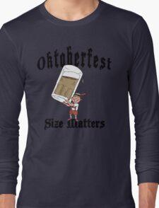 "Funny Oktoberfest ""Size Matters"" Long Sleeve T-Shirt"