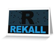 Rekall Greeting Card