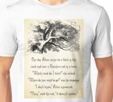 Alice in Wonderland Quote - Where do You Want To Go? - Cheshire Cat Quote - 0145  Unisex T-Shirt