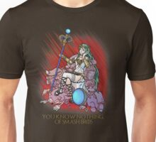 You know nothing of Smash Bros. Unisex T-Shirt