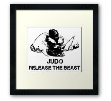 JUDO RELEASE THE BEAST Framed Print