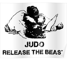 JUDO RELEASE THE BEAST Poster