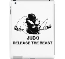 JUDO RELEASE THE BEAST iPad Case/Skin
