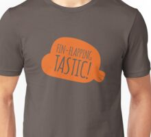 Fin-flapping tastic! Unisex T-Shirt