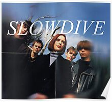Slowdive Poster