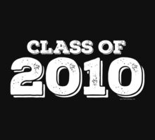 Class of 2010 by FamilySwagg