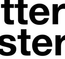harder&better&faster&stronger Sticker