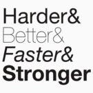 harder&better&faster&stronger nuanced by derty