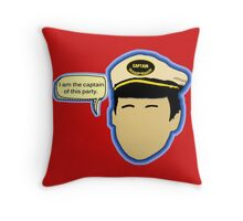 I am the Captain of this party. Throw Pillow