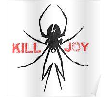 KillJoy - Kid Kobra Poster