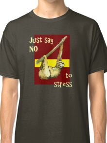 Sloth(red) - Just Say NO to Stress Classic T-Shirt