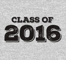 Class of 2016 by FamilySwagg