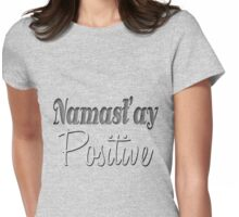 Namast'ay Positive Yoga Design Womens Fitted T-Shirt