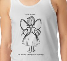 What If I Fall? Tank Top