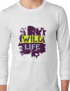 Wild Life quote on grunge background Long Sleeve T-Shirt