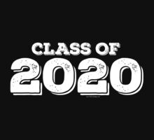 Class of 2020 by FamilySwagg