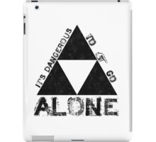 It's Dangerous To Go Alone... iPad Case/Skin
