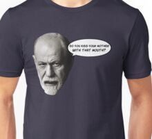 Freud jokes about your Oedipus complex Unisex T-Shirt