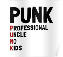 Punk Professional Uncle Poster