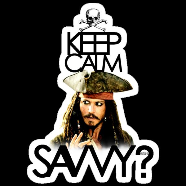 Keep Calm Savvy? by KRASH  ❤