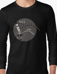 The Mr. Poopybutthole Show Long Sleeve T-Shirt