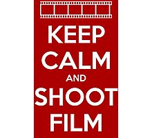 Keep Calm and Shoot Film Photographic Print