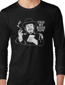 The Knick - This My Book Now Long Sleeve T-Shirt