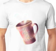 Coffee fills my veins Unisex T-Shirt